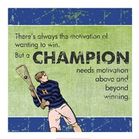 Motivation of a Champion Fine Art Print