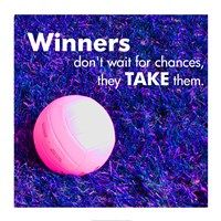 Winners Don't Wait for Chances Framed Print