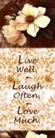 Live Well, Laugh Often, Love Much Fine Art Print