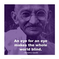 Gandhi - Eye For An Eye Quote Fine Art Print