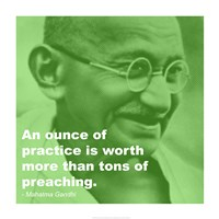 Gandhi - Practice Versus Preaching Quote Framed Print