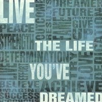Live The Life You've Dreamed Fine Art Print