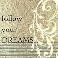 Follow Your Dreams Fine Art Print