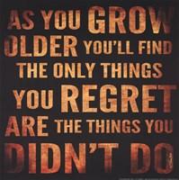 As You Grow Older Fine Art Print