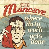Mancave III - Where Dirty Work Gets Done Fine Art Print