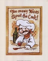 Too Many Wines Spoil the Cook Fine Art Print