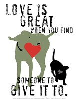 Love Is Great Fine Art Print