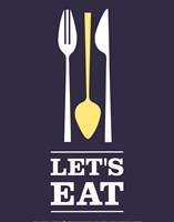 Let's Eat Fine Art Print