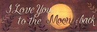 To the Moon and Back quote Fine Art Print