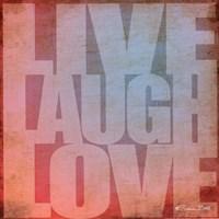 Live, Laugh, Love Fine Art Print