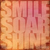 Smile, Soar, Shine Fine Art Print