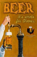 Beer... It's What's for Dinner Fine Art Print