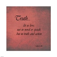 Truth 1 John 3:18 Framed Print