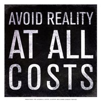 Avoid Reality - Mini Fine Art Print