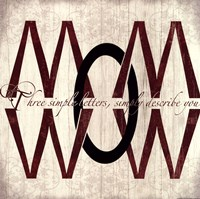 Mom Wow Fine Art Print