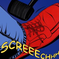 Screeechhh Fine Art Print