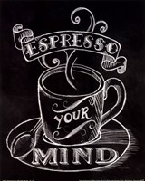 Espresso Your Mind No Border Fine Art Print
