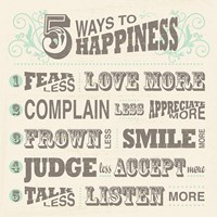 Five Ways to Happiness Fine Art Print