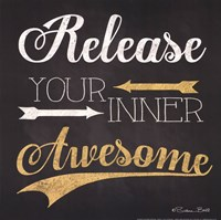Release Your Inner Awesome Fine Art Print