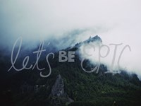 Let's Be Epic Fine Art Print