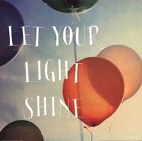 Happiness - Let Your Light Shine Fine Art Print