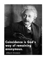 Coincidence Einstein Quote Fine Art Print