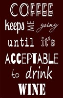 Acceptable to Drink Wine Fine Art Print