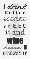 I Drink Coffee and Wine Fine Art Print