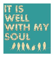 It Is Well With My Soul - Aqua Framed Print
