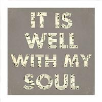 It Is Well With My Soul - Gray Framed Print