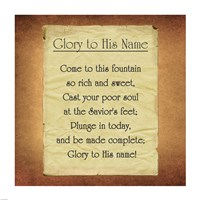 Glory To His Name Fine Art Print