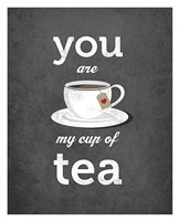 You Are My Cup of Tea (grey) Framed Print