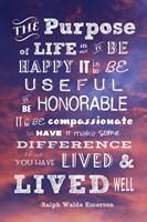The Purpose of Life -Ralph Waldo Emerson Fine Art Print