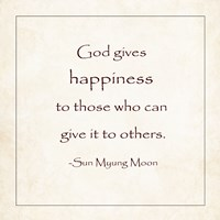 God Gives Happiness Fine Art Print