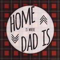 Home is Where Dad Is - red Fine Art Print