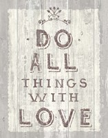 Do All Things Driftwood Fine Art Print