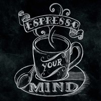Espresso Your Mind  No Border Square Fine Art Print