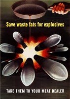 Save Waste Fats for Explosives Fine Art Print