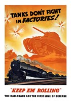Tanks Don't fight in Factories! Fine Art Print