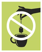 No Tea Bagging Fine Art Print
