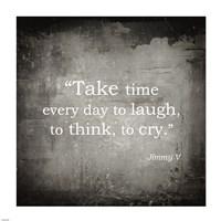 Take Time, Jimmy V Quote Framed Print