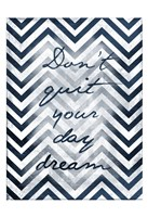 Don't Quit - Chevron Stripes Fine Art Print
