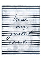 Greatest Adventure Fine Art Print