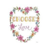 Choose Love Fine Art Print