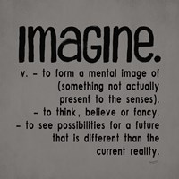 Definitions-Imagine IV Fine Art Print