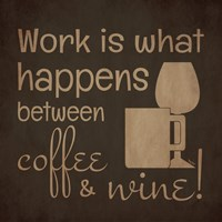 Wine and Coffee Sayings I Fine Art Print