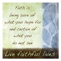 Live Faithful Framed Print