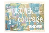 Discover Courage Fine Art Print
