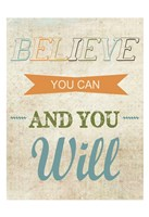 Believe You Can Fine Art Print