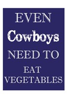 Cowboys Must Eat Framed Print